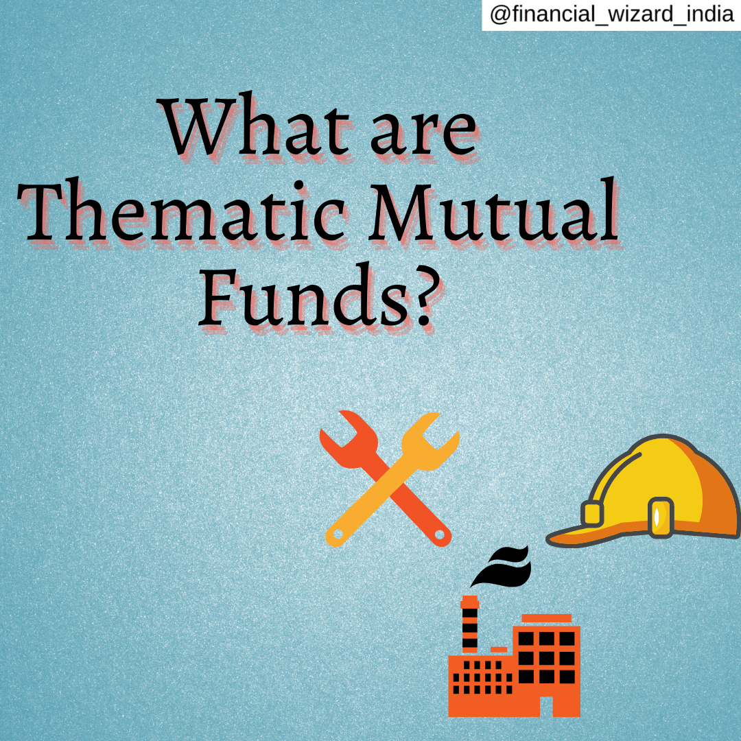 Thematic Funds meaning