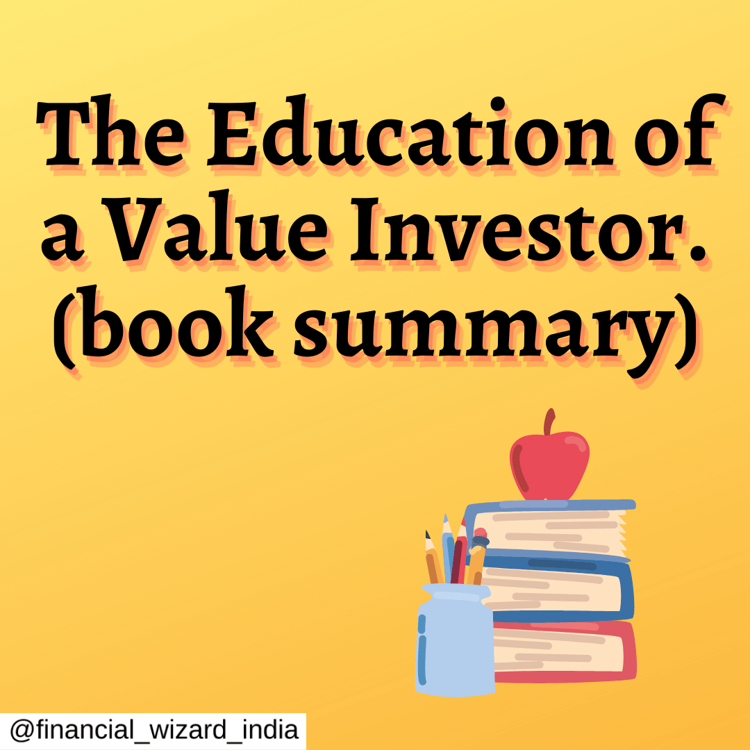 The Education of a Value Investor (Book summary & review)-By Guy Spier