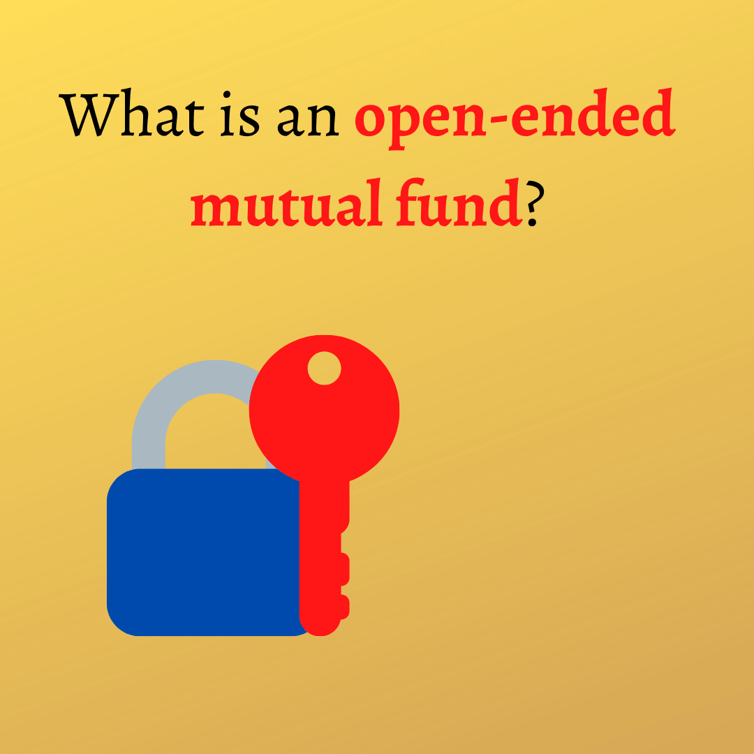 Open ended mutual fund