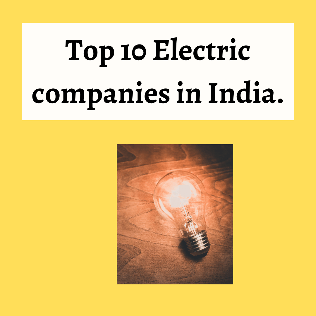Top 10 Electric companies in India